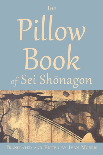 The Pillow Book of Sei Shōnagon