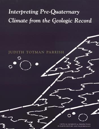Interpreting Pre-Quaternary Climate from the Geologic Record