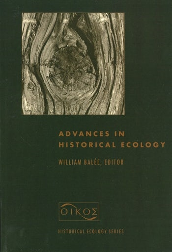 Advances in Historical Ecology