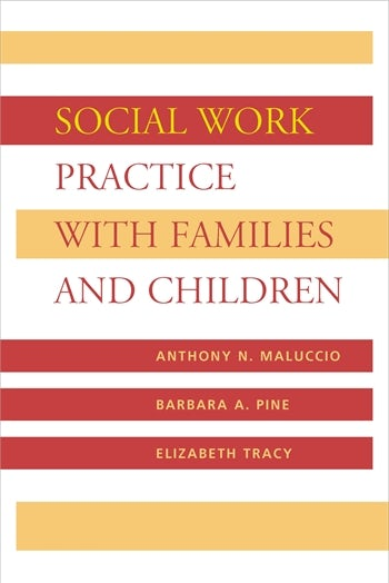 Social Work Practice with Families and Children