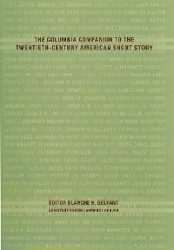 The Columbia Companion to the Twentieth-Century American Short Story