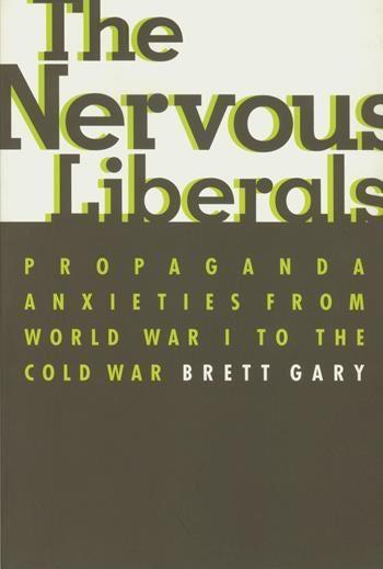 The Nervous Liberals