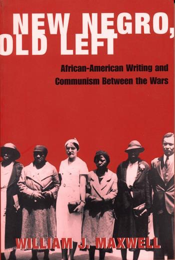 New Negro, Old Left