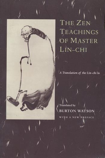 The Zen Teachings of Master Lin-Chi