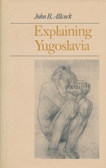 Explaining Yugoslavia