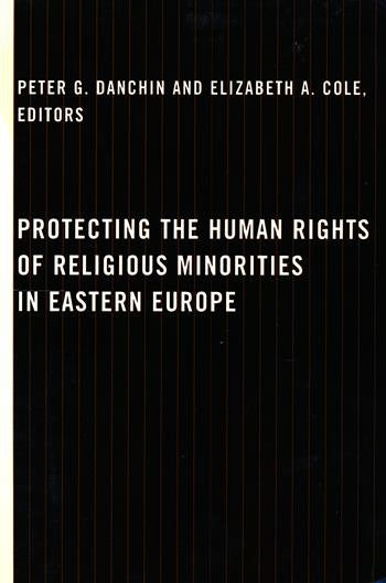 Protecting the Human Rights of Religious Minorities in Eastern Europe