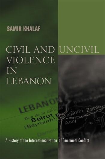 Civil and Uncivil Violence in Lebanon