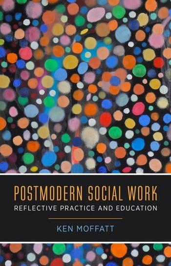 Postmodern Social Work