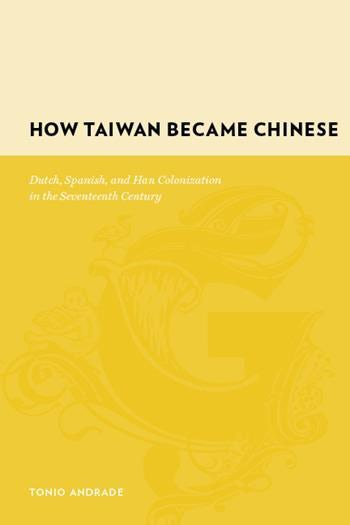 How Taiwan Became Chinese