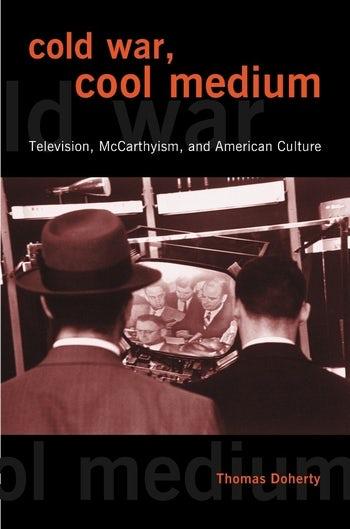Cold War, Cool Medium