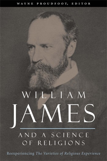 William James and a Science of Religions