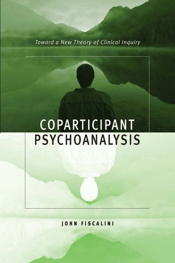 coparticipant psychoanalysis fiscalini john