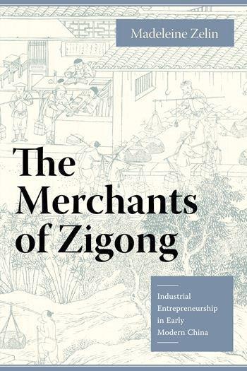 The Merchants of Zigong