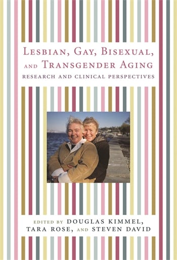 Lesbian, Gay, Bisexual, and Transgender Aging