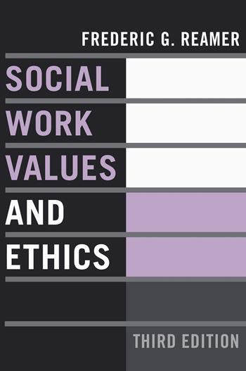 Social Work Values and Ethics | Columbia University Press