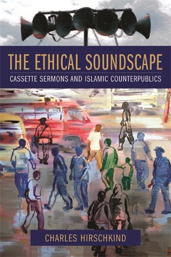 The Ethical Soundscape | Columbia University Press