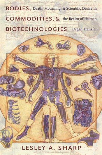 Bodies, Commodities, and Biotechnologies