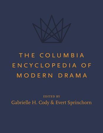 The Columbia Encyclopedia of Modern Drama