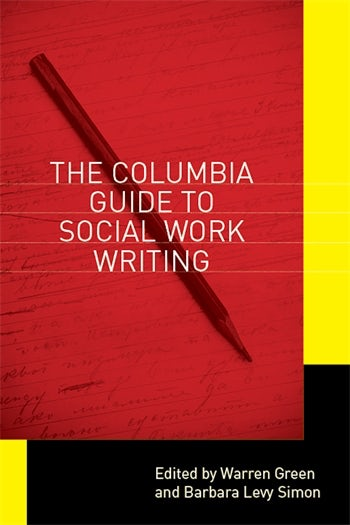 The Columbia Guide To Social Work Writing Columbia