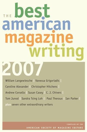 The Best American Magazine Writing 2007