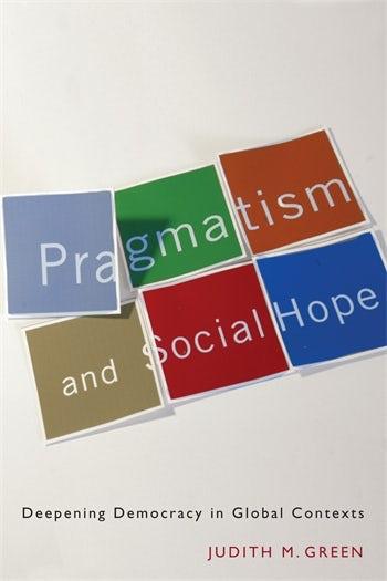 Pragmatism and Social Hope