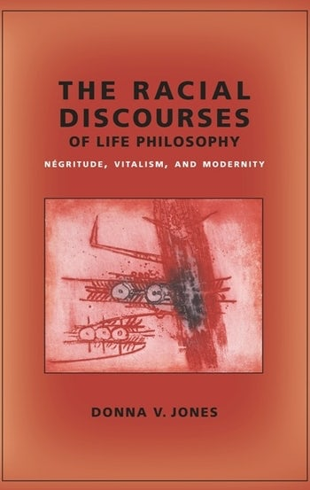 The Racial Discourses of Life Philosophy