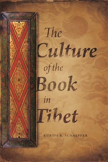 The Culture of the Book in Tibet | Columbia University Press