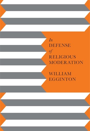 In Defense of Religious Moderation