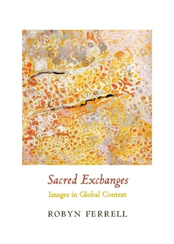 Sacred Exchanges