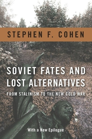 Soviet Fates and Lost Alternatives