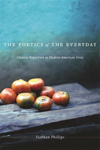The Poetics of the Everyday