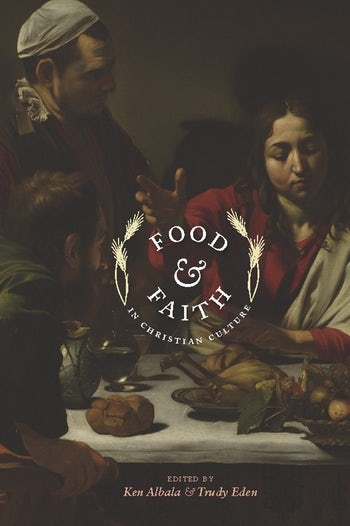 Food and Faith in Christian Culture
