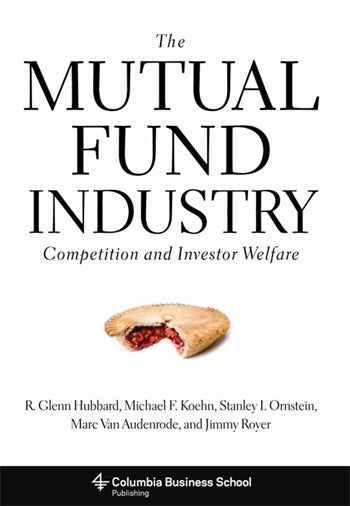 The Mutual Fund Industry