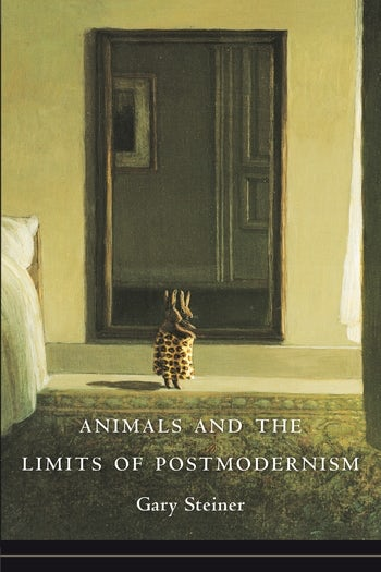 Animals and the Limits of Postmodernism
