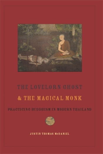 The Lovelorn Ghost and the Magical Monk