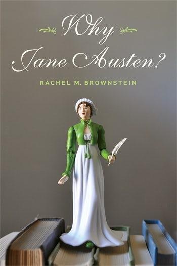 Why Jane Austen? | Columbia University Press
