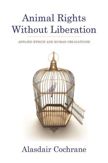 Animal Rights Without Liberation