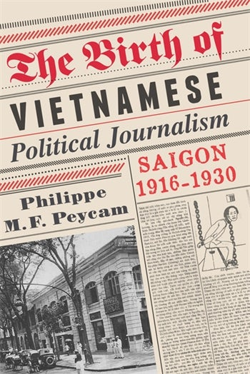 The Birth of Vietnamese Political Journalism