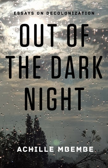 Out of the Dark Night