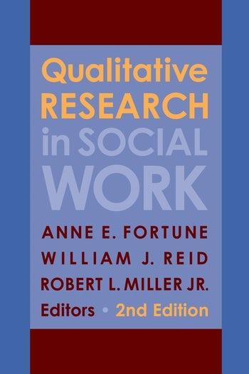 Qualitative research in social work second edition columbia qualitative research in social work second edition columbia university press fandeluxe Gallery