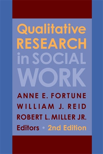 Qualitative research in social work second edition columbia qualitative research in social work fandeluxe Images