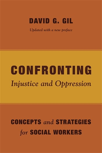 Confronting Injustice and Oppression