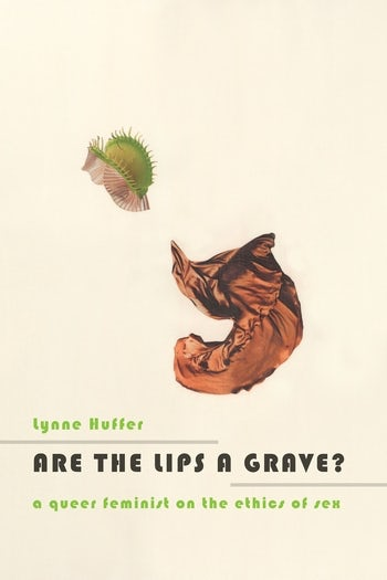 Are the Lips a Grave?