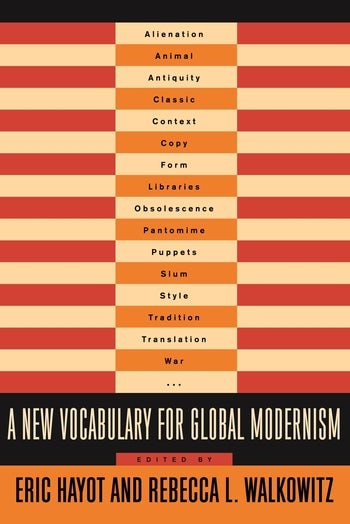 A New Vocabulary for Global Modernism