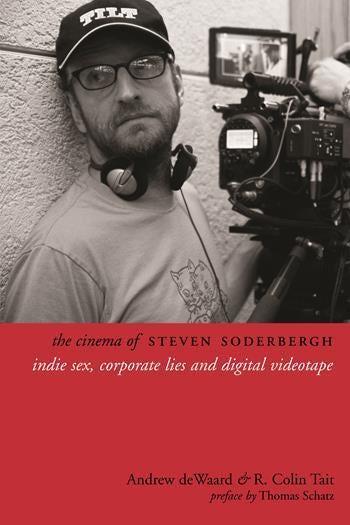 The Cinema of Steven Soderbergh