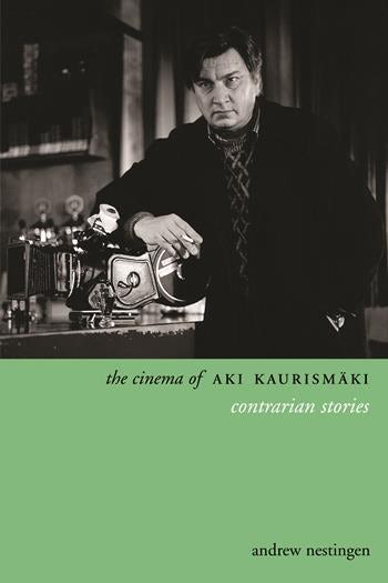 The Cinema of Aki Kaurismäki