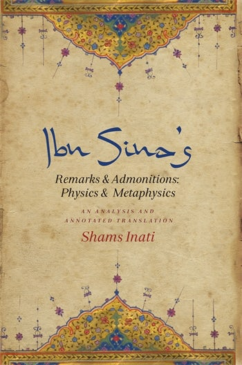 Ibn Sina's Remarks and Admonitions: Physics and Metaphysics