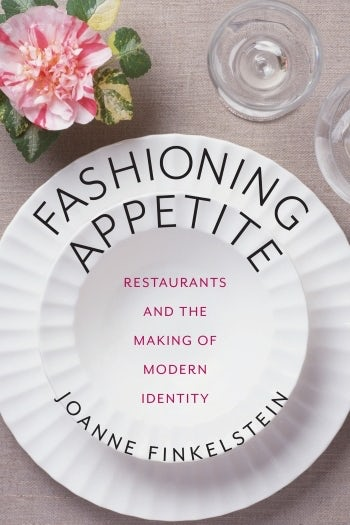Fashioning Appetite