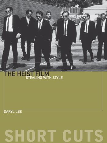 The Heist Film