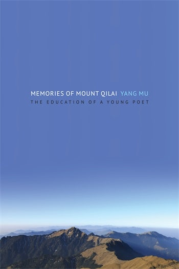 Memories of Mount Qilai